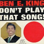 Purchase Ben E. King Don't Play That Song