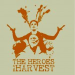 Purchase Arrested Development The Heroes Of The Harvest