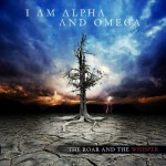Purchase I Am Alpha and Omega The Roar And The Whisper
