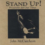 Buy Stand Up! Broadsides For Our Times