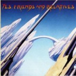 Buy Yes, Friends And Relatives CD1