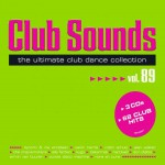 Buy Club Sounds The Ultimate Club Dance Collection Vol. 89 CD3