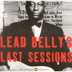 Purchase Leadbelly Lead Belly's Last Sessions CD4
