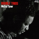 Purchase McCoy Tyner Double Trios