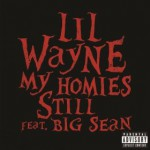 Buy My Homies Still (feat. Big Sean) (CDS)