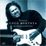 Buy The Best Of Coco Montoya: The Alligator Records Years