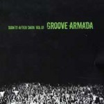 Purchase Groove Armada Doin\' It After Dark Vol. 01