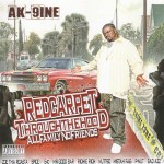"""Purchase Ak-9Ine Red Carpet Through The Hood """"All Family No Friends"""""""
