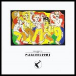 Buy Welcome to the Pleasuredome