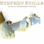 Purchase Stephen Stills Live At Shepherd's Bush (Live)