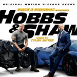 Buy Fast & Furious Presents: Hobbs & Shaw (Original Motion Picture Score)