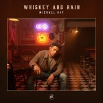 Buy Whiskey And Rain (CDS)