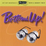 Purchase VA Ultra-Lounge Vol. 18 - Bottoms Up!