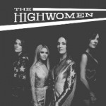 Purchase The Highwomen The Highwomen