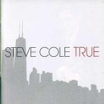 Purchase Steve Cole True