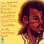 Purchase Harry Partch Revelation In The Courthouse Park (Reissued 2003) CD1