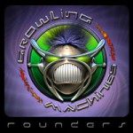 Purchase Growling Machines Rounders