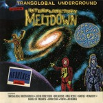 Purchase Transglobal Underground Interplanetary Meltdown
