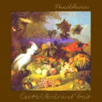 Buy Exotic Birds And Fruit (Remastered)