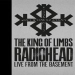 Buy The King Of Limbs: Live From The Basement The King Of Limbs