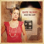 Purchase Kate Rusby Make The Light