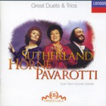 Purchase Joan Sutherland Great Duets & Trios - Live From Lincoln Center (With Marilyn Horne & Luciano Pavarotti)