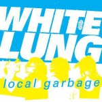 Buy Local Garbage (VLS)