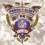 Buy The Power And The Glory: The Original Music And Voices Of Nfl Films