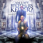 Purchase Jadakiss & Styles P Am I My Brother's Keeper