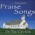 Purchase Maranatha! Music Greatest Praise Songs Of The Church CD1