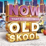 Buy Now That's What I Call Old Skool CD1