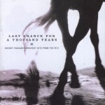 Buy Last Chance For A Thousand Years - Dwight Yoakam's Greatest Hits From The 90's