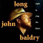Purchase Long John Baldry Right To Sing The Blues