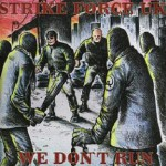 Purchase Strikeforce UK We Dont Run