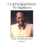 Buy The Anthology 1961-1977 (With The Impressions) CD1
