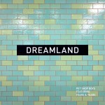 Buy Dreamland (CDS)