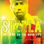 Purchase Sizzla Welcome To The Good Life