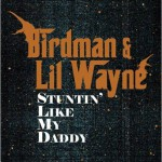 Buy Stuntin Like My Daddy (With Birdman) (VLS)