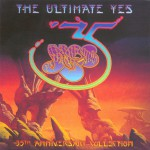 Buy The Ultimate Yes: 35Th Anniversary Collection CD1