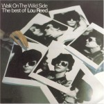 Buy Walk On The Wild Side - The Best Of Lou Reed
