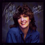 Purchase Kathy Mattea From My Heart