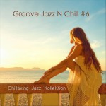 Buy Groove Jazz N Chill #6
