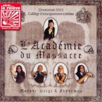 Buy L'academie Du Massacre