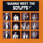 Buy Wanna Meet The Scruffs (Vinyl)