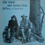 Buy Old Wood And Winter Wine (Vinyl)