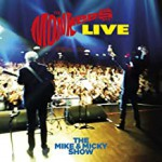 Buy The Mike And Micky Show Live
