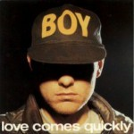 Buy Love Comes Quickly (CDS)
