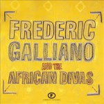 Buy Frederic Galliano & The African Divas