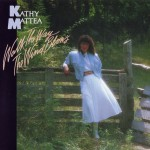 Purchase Kathy Mattea Walk The Way The Wind Blows