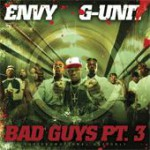 Buy The Bad Guys, Part 3 (By Dj Envy & G-Unit)